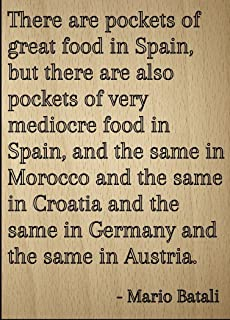 Mundus Souvenirs There are Pockets of Great Food in. Quote by Mario Batali, Laser Engraved on Wooden Plaque - Size: 8