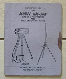 Instruction Book for Model NM-50A Radio Interference and Field Intensity Meter.