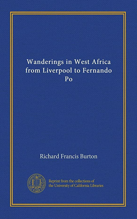 目立つ許容できる電気のWanderings in West Africa from Liverpool to Fernando Po (v.1)