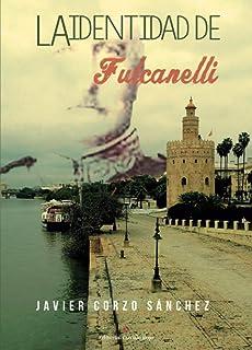 La identidad de Fulcanelli (Spanish Edition)