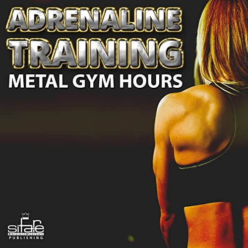 Adrenaline Training (Metal Gym Hours) de Francesco Digilio ...