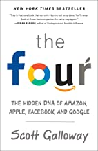 The Four: The Hidden DNA of Amazon, Apple, Facebook, and Google PDF
