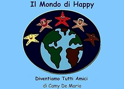Il Mondo di Happy - Dventiamo Tutti Amici