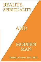 Reality, Spirituality and Modern Man Kindle Edition