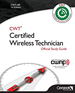 CWT-100: Certified Wireless Technician: Official Study Guide