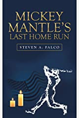 Mickey Mantle's Last Home Run Kindle Edition