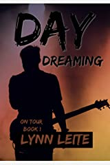 Day Dreaming (On Tour Book 1) Kindle Edition
