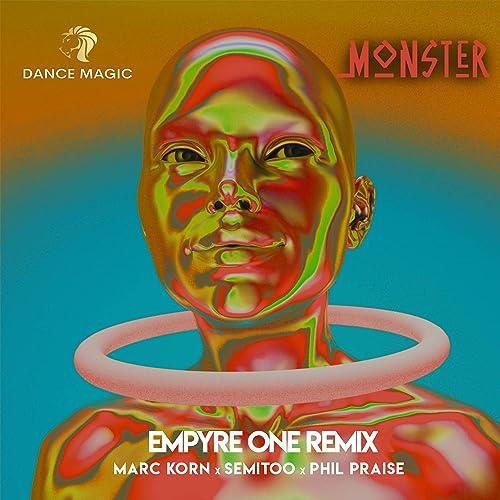 Marc Korn x Semitoo x Phil Praise - Monster (Empyre One Remix)