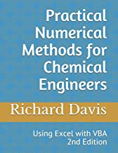 Practical Numerical Methods for Chemical Engineers: Using Excel with VBA, 2nd Edition