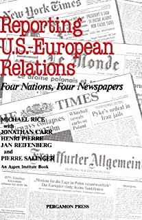 Reporting U.S.-European Relations: Four Nations, Four Newspapers