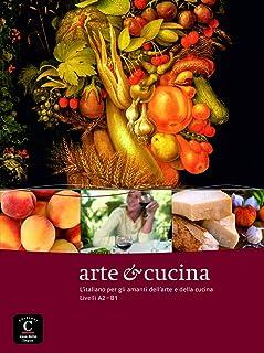 Arte e cucina: Arte e cucina