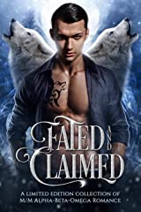 Fated and Claimed: a paranormal M/M romance collection Kindle Edition
