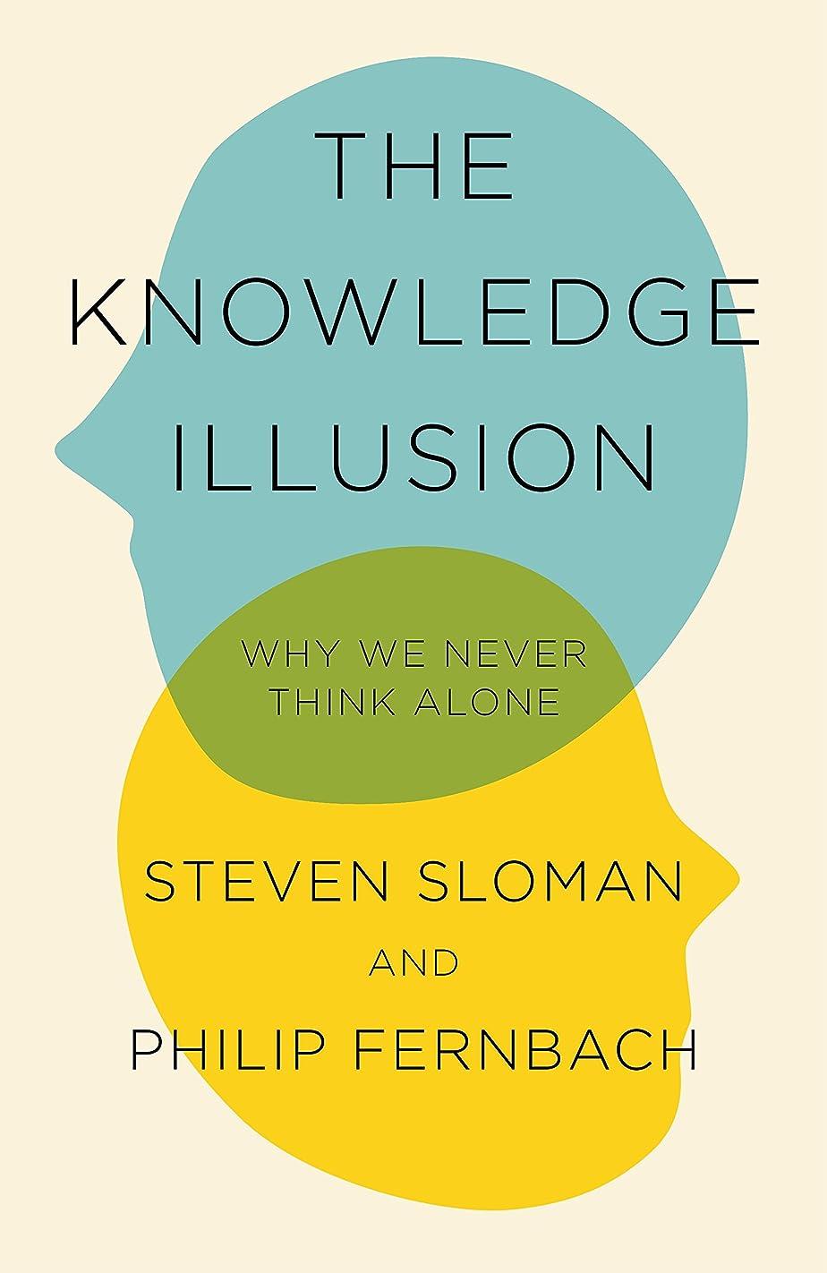 食料品店パンチスリッパThe Knowledge Illusion: The myth of individual thought and the power of collective wisdom (English Edition)