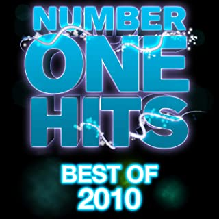 Number One Hits: Best Of 2010 [Explicit]