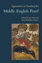 Approaches to Teaching the Middle English Pearl (Approaches to Teaching World Literature Book 143) (English Edition)