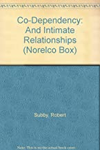Co-Dependency: And Intimate Relationships (NORELCO BOX)