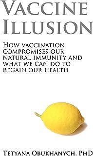 Vaccine Illusion