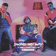 Swing My Way (feat. Nish & Mumzy Stranger)