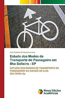 Estudo dos Modos de Transporte de Passageiro em Ilha Solteira - SP