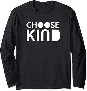 Choose Kind Long Sleeve Shirt Women Men Kids Kindness TShirt