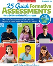 25 Quick Formative Assessments for a Differentiated Classroom, 2nd Edition: Easy, Low-Prep Assessments That Help You Pinpoint Students' Needs and Reach All Learners
