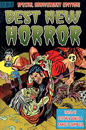 25th Anniversay Edition BEST NEW HORROR #3 [Trade Paperback] Edited by Stephen Jones & Ramsey Campbell