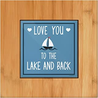Unique Housewarming Gifts Love You to the Lake and Back Sailboat Kitchen Decor Tile and Wood Trivet