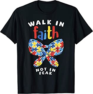 Autism Awareness Shirt Walk In Faith Not Fear Puzzle Ribbon