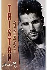Tristan - Travolto dal tornado Formato Kindle