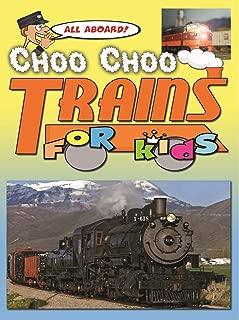 Clip: All Aboard! Choo Choo Trains For Kids