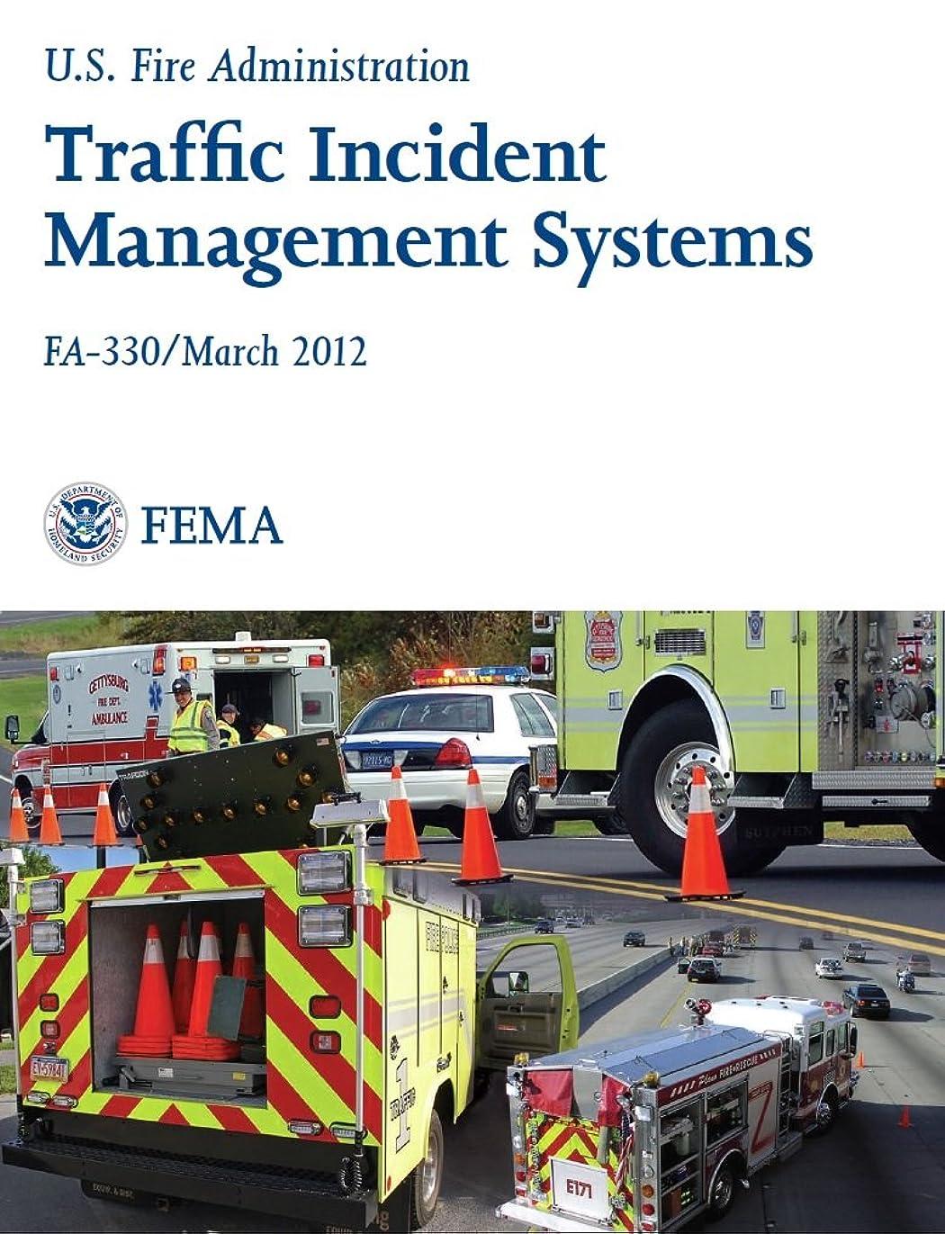 誓う人口望みTraffic Incident Management Systems (English Edition)