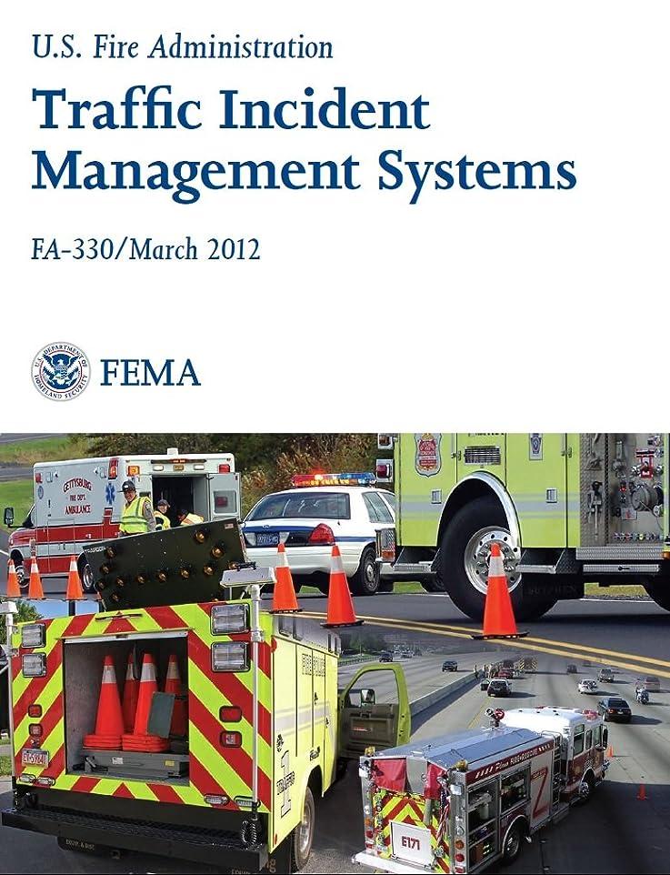 ラジエーターご予約子音Traffic Incident Management Systems (English Edition)