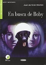 En busca de boby. Con Audio Scaricabile [Lingua spagnola]: En busca de Boby + CD + App