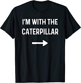 With the Caterpillar Shirt Funny Halloween Costume