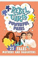Rebel Girls Powerful Pairs (Rebel Girls Minis) Kindle Edition