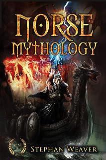 Norse Mythology: Gods, Heroes and the Nine Worlds of Norse Mythology