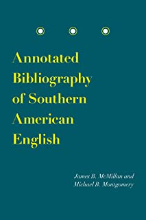 Annotated Bibliography of Southern American English