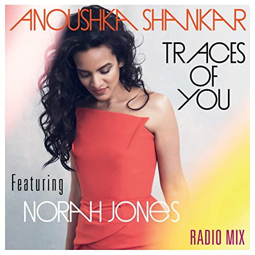 traces of you anoushka shankar