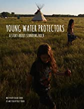Young Water Protectors: A Story About Standing Rock