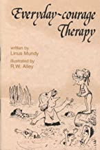 Everyday-Courage Therapy (Elf Self Help)