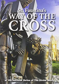 St. Faustina's Way of the Cross