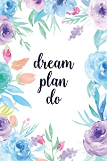 Dream Plan Do: Blank Lined Inspirational Quote Notebook - Quotes on Each Page
