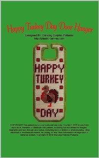 Happy Turkey Day Door Hanger: Plastic Canvas Pattern