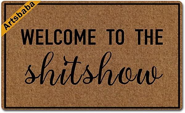 Artsbaba Doormat Welcome To The Shitshow Door Mat Monogram Non Slip Rubber Doormat Non Woven Fabric Floor Mat Indoor Entrance Rug Decor Mat 30 X 18 Inches