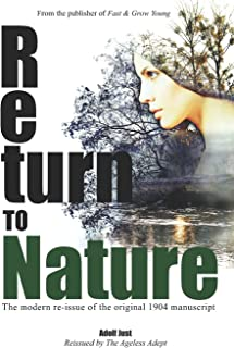 Return to Nature: The modern re-issue of the original 1904 manuscript