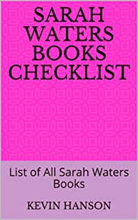 Sarah Waters Books Checklist: List of All Sarah Waters Books