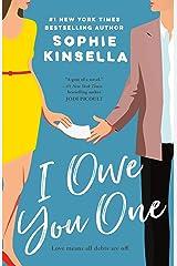 I Owe You One: A Novel Kindle Edition