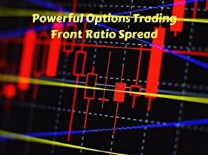 Powerful Options Trading - Front Ratio Spread