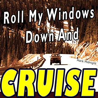 Best roll my windows down song Reviews