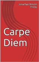 Carpe Diem (Spanish Edition)